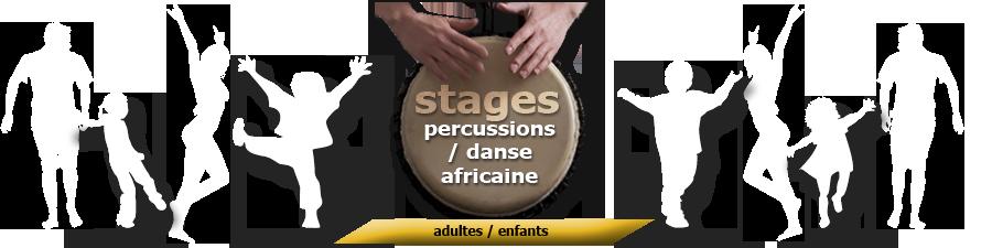 Stages percussion et danse africaine pour adultes et enfants